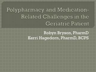 Polypharmacy and Medication-Related Challenges in the Geriatric Patient