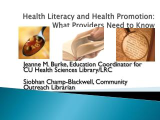 Health Literacy and Health Promotion: What Providers Need to Know