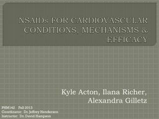 NSAIDs FOR CARDIOVASCULAR CONDITIONS, MECHANISMS & EFFICACY