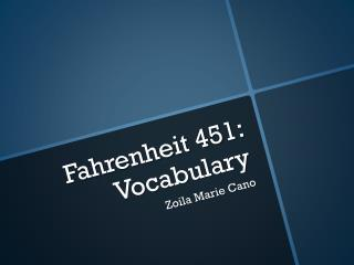 Fahrenheit 451: Vocabulary