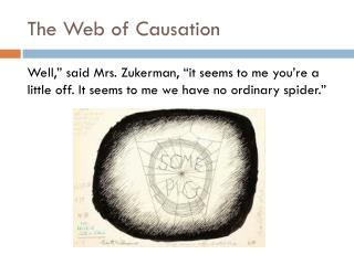 The Web of Causation