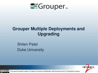 Grouper Multiple Deployments and Upgrading
