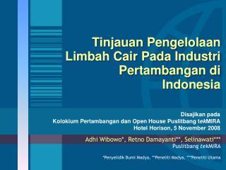 Tinjauan Pengelolaan Limbah Cair Pada Industri Pertambangan di  Indonesia