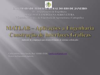 MATLAB � Aplica��es a  Engenharia Constru��o de Interfaces Gr�ficas