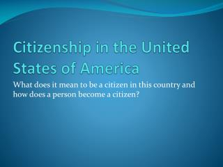 Citizenship in the United States of America