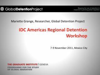 Mariette Grange, Researcher, Global Detention Project
