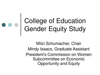 College of Education Gender Equity Study