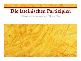 Die lateinischen Partizipien