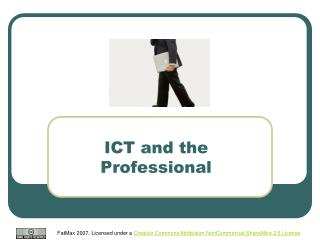 ICT and the Professional
