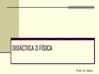 DIDÁCTICA 3 FÍSICA