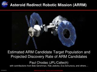 Asteroid  Redirect  Robotic Mission  ( ARRM )