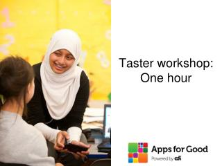 Taster workshop: One hour