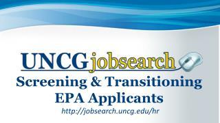 Screening & Transitioning EPA Applicants
