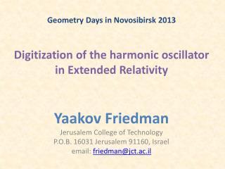 Digitization of the harmonic oscillator  in Extended Relativity