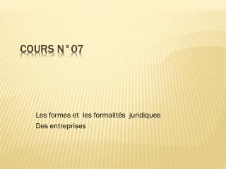 Cours N°07
