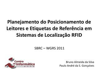 SBRC – WGRS 2011