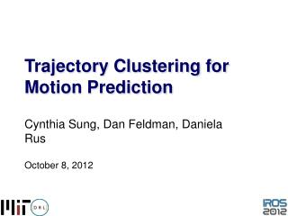 Trajectory Clustering for Motion Prediction