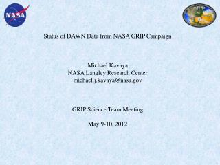 Status of DAWN Data from NASA GRIP Campaign Michael Kavaya NASA Langley Research Center