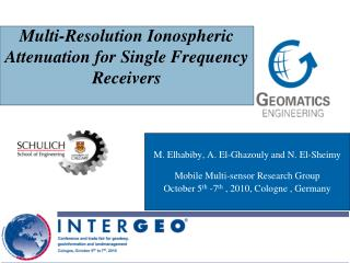 Multi-Resolution Ionospheric Attenuation for Single Frequency Receivers