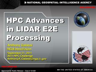 Anthony  Galassi NGA/ InnoVision September 21, 2011 2011  HPC  Challenge
