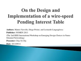 On  the Design and Implementation of a wire-speed Pending Interest Table