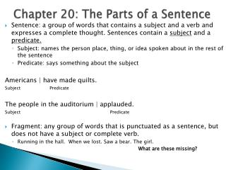 Chapter  20:  The Parts of a Sentence