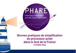 Bonnes pratiques de simplification  du processus achat  dans le Sud de la France Livrable long