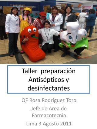 Taller   preparación Antisépticos  y  desinfectantes