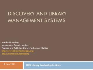 Discovery and  Library  Management Systems
