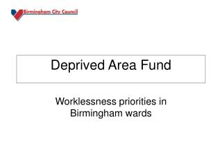 Deprived Area Fund