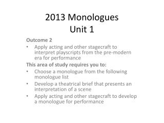 2013 Monologues Unit 1