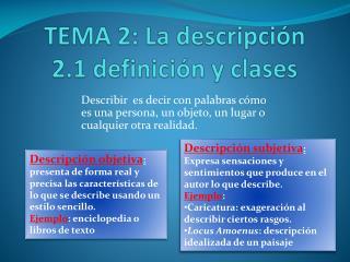 TEMA 2: La descripción 2.1 definición y clases