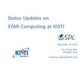 November 16, 2012 Seo -Young Noh Haengjin  Jang { rsyoung ,  hjjang }@kisti.re.kr