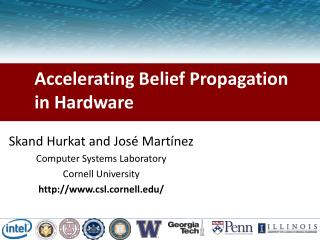 Accelerating Belief Propagation in Hardware