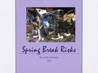 Spring Break Risks