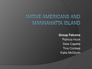 Native Americans and  Mannahatta  Island
