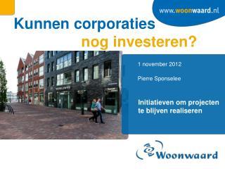 Kunnen corporaties nog investeren?