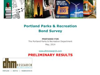 Portland Parks & Recreation  Bond  Survey PREPARED  FOR