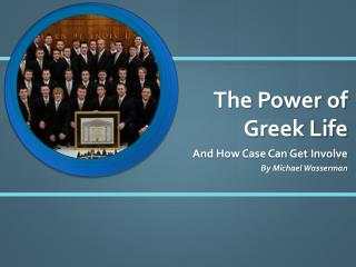 The Power of Greek  Life