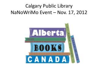 Calgary Public Library NaNoWriMo  Event – Nov. 17, 2012