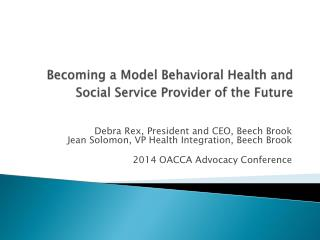 Becoming a Model Behavioral Health and Social Service Provider of the Future