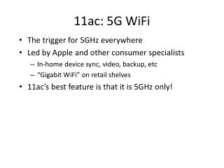 11ac: 5G  WiFi