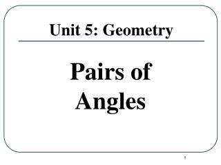 Unit 5 : Geometry