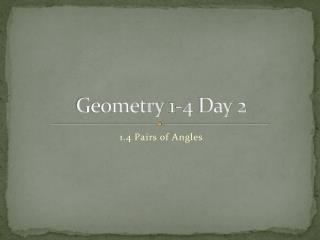 Geometry 1-4 Day 2
