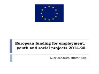 European funding for employment, youth and social projects 2014-20