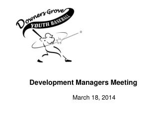 Development Managers Meeting