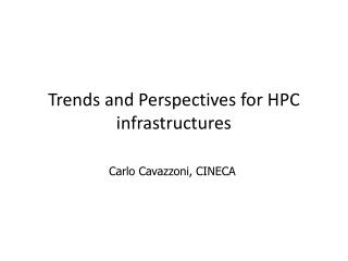 Trends  and  Perspectives for  HPC  infrastructures