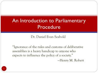 An Introduction to Parliamentary Procedure