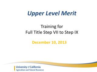 Upper Level Merit Training for  Full Title Step VII to Step IX