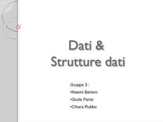 Dati &  Strutture dati